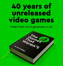 The Games That Weren't Book - Order now from www.gtwbook.co.uk